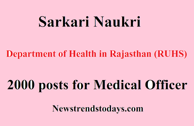 Sarkari Naukri (RUHS) 2000 posts for Medical Officer