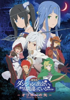 DanMachi: Is It Wrong to Try to Pick Up Girls in a Dungeon? – Arrow of the Orion Sub Indo