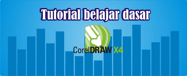 TUTORIAL BELAJAR CARA MENGGUNAKAN COREL DRAW X Tutorial  Corel Draw Dasar gampang dalam waktu singkat