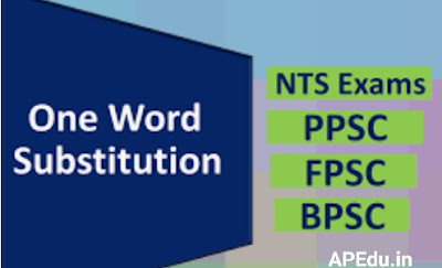 List of Best 300 One Word Substitutions Asked in SSC, IBPS, UPSC Exam.