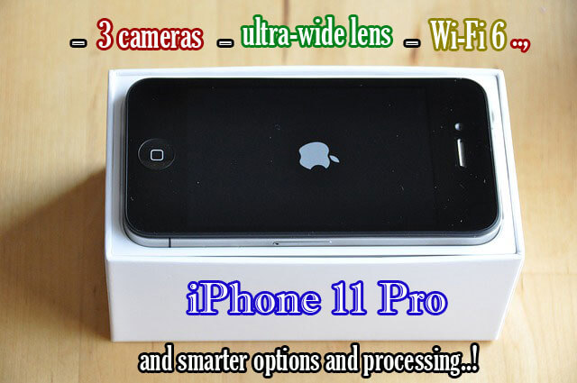 Apple's innovation of Sept 2019: iPhone 11 Pro having 3 cameras