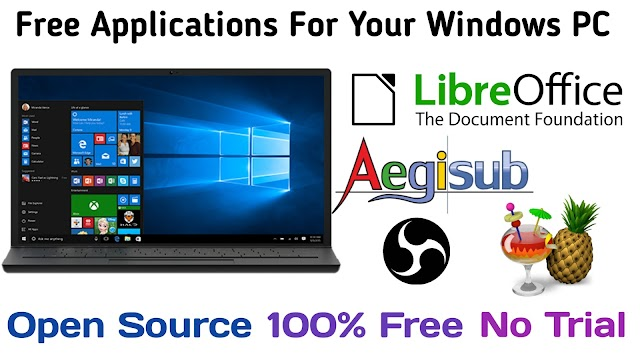 MOST POPULAR FREE/OPENSOURCE APPLICATIONS FOR YOUR COMPUTER