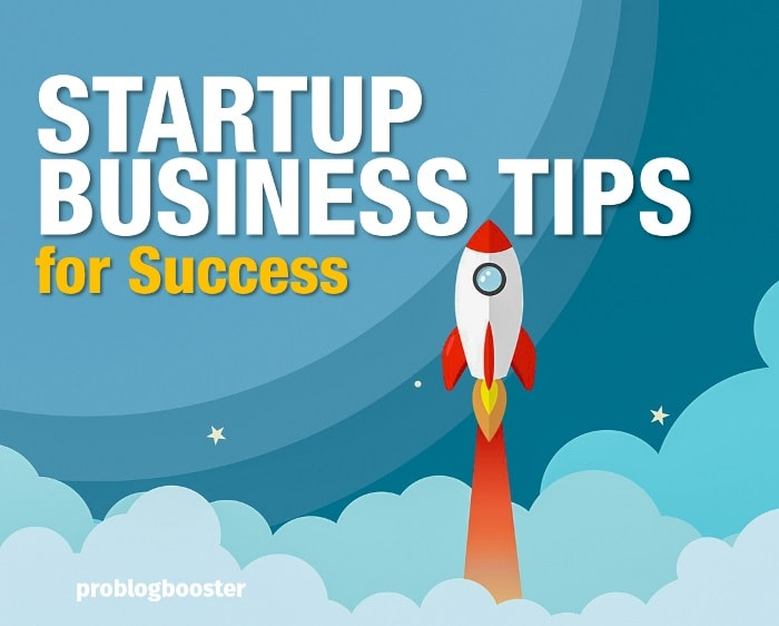 Important Startup Business Tips For Success