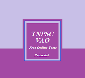 TNPSC VAO Exam - Free Online Tests For Previous Year Question Papers (Tamil Medium)
