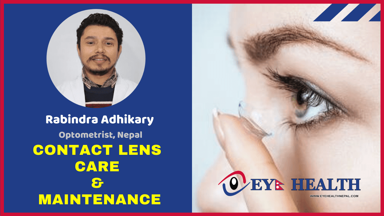 Contact Lens care and Maintenance by Rabindra Adhikary
