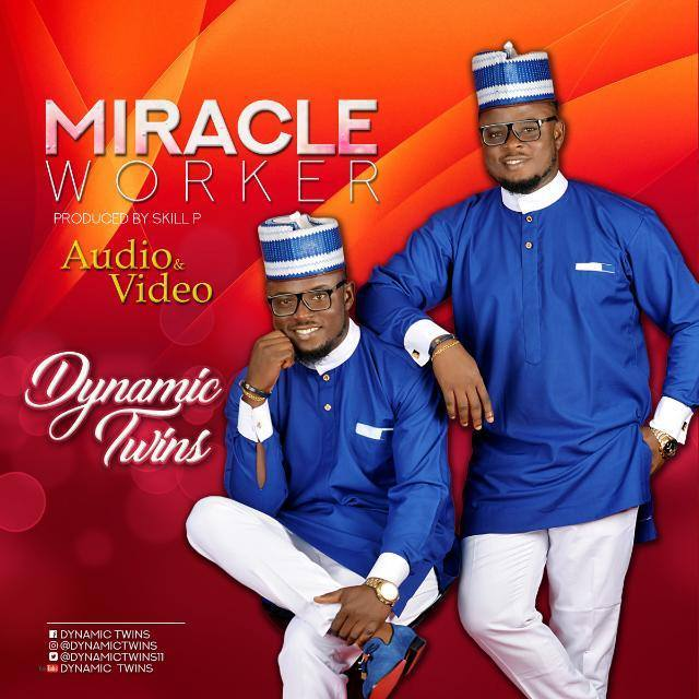 Dynamic Twins – Miracle Worker