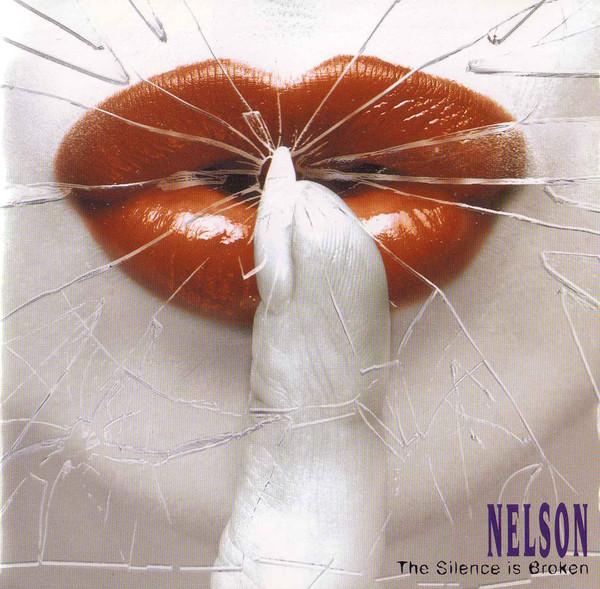 Nelson - Silence is Broken