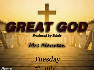 GREAT GOD by Mrs Maureen