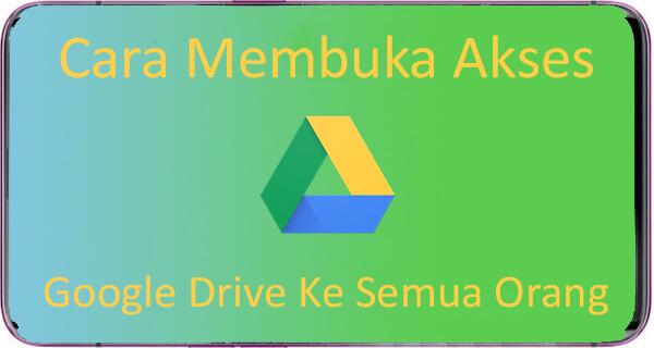 Cara Membuka Akses Google Drive
