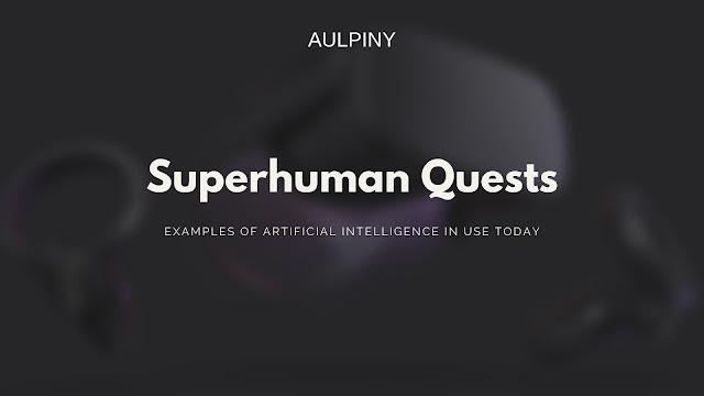 Superhuman Quests