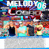 CD MELODY VOL.06 2019 - SUPER LOBÃO LIVE DJ JOELSON VIRTUOSO
