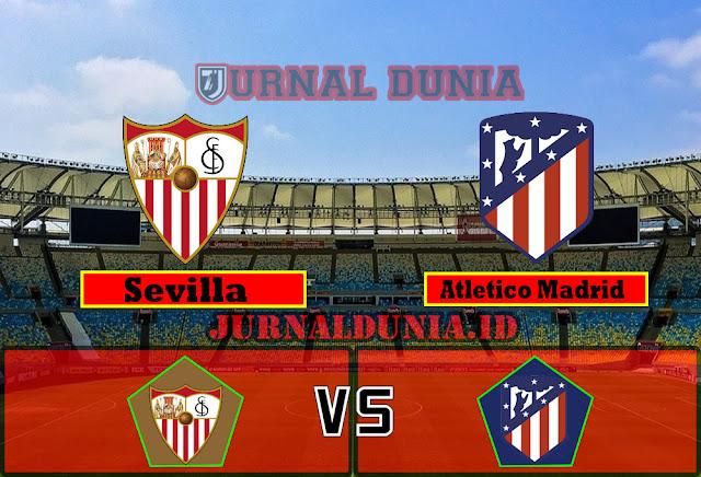 Prediksi Sevilla Vs Atletico Madrid  , Senin 05 April 2021 Pukul 02.00 WIB