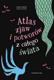 https://lubimyczytac.pl/ksiazka/4864495/atlas-zjaw-i-potworow-z-calego-swiata