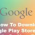 Tải Cửa Hàng Google Play cho Android