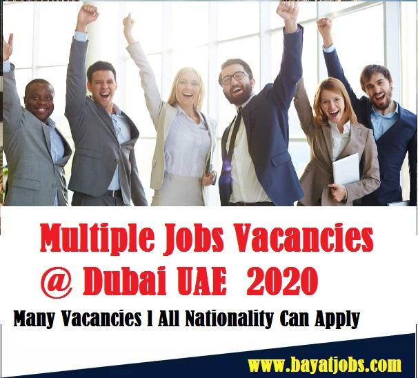 Multiple Jobs Vacancies Dubai UAE