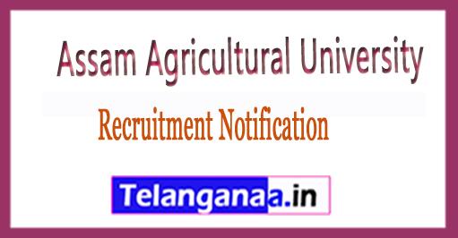 Assam Agricultural University Recruitment Notification 2017 Apply