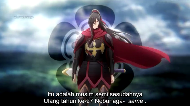 Kochouki: Wakaki Nobunaga Episode 12 (END) Subtitle Indonesia