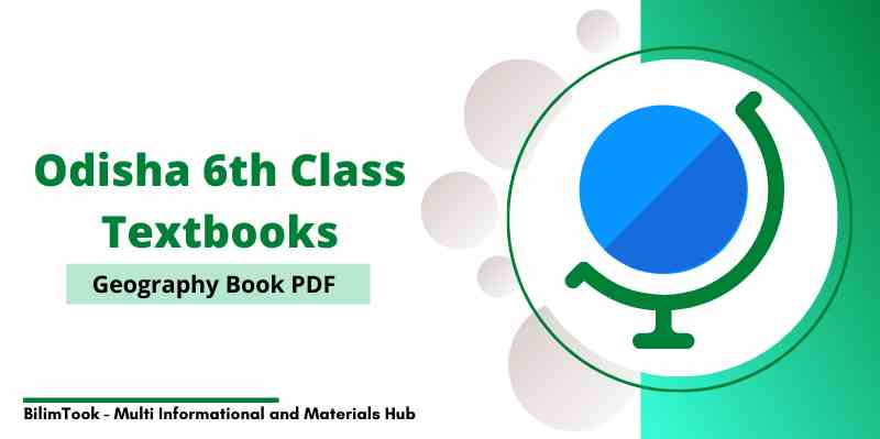 Odisha 6th Class Geography Book PDF Download 2021