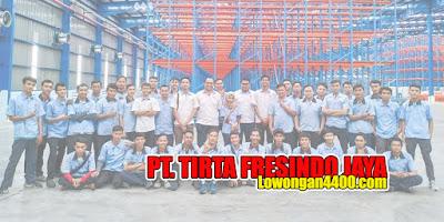 Lowongan Kerja PT. TIRTA FRESINDO JAYA PLANT CIANJUR (MAYORA GROUP) 2020