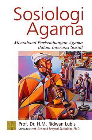 Sosiologi Agama Penulis: Prof. Dr. H.M. Ridwan Lubis