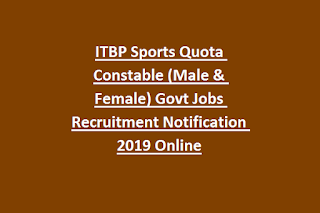 ITBP Sports Quota Constable (Male & Female) Govt Jobs Recruitment Notification 2019 Online