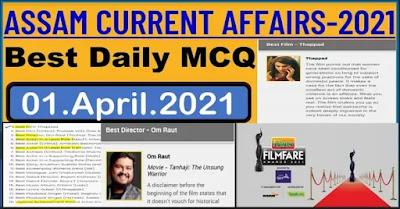 Assam Current Affairs 1st April 2021
