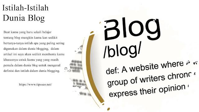 Daftar Istilah Dalam Blogging Yang Mungkin Baru Kamu Ketahui
