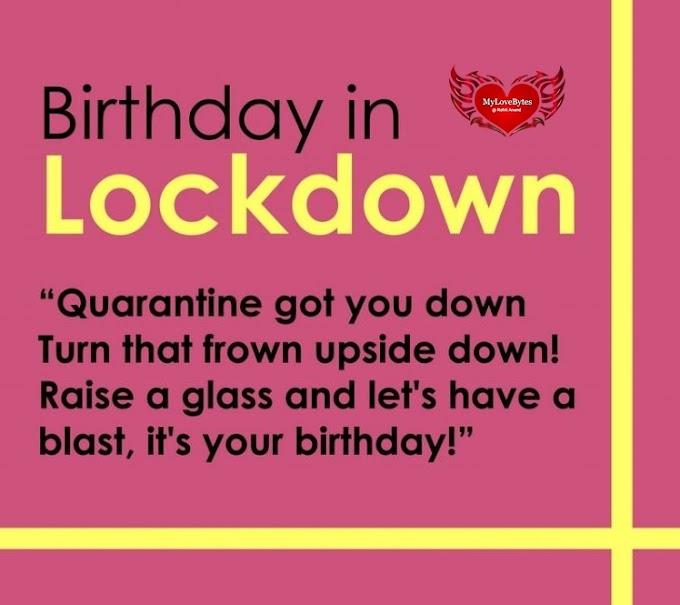 Quarantine Happy Birthday Wishes, Lockdown Birthday Greetings For Friends | Boyfriend | Girlfriend