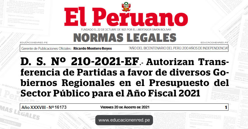 D. S. Nº 210-2021-EF.- Autorizan Transferencia de Partidas a favor de diversos Gobiernos Regionales en el Presupuesto del Sector Público para el Año Fiscal 2021