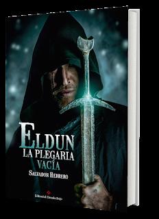 Reseña del libro Eldun. La plegaria vacía del autor Salvador herrero. Libro de fantasía épica