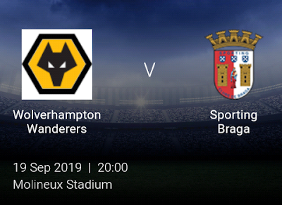 LIVE MATCH: Wolves Vs Sporting Braga UEFA Europa League 19/09/2019