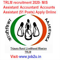 TRLM recruitment 2020- MIS Assistant/ Accountant/ Accounts Assistant (51 Posts) Apply Online