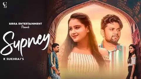 Supney सपने Lyrics - R Sukhraj Hindi | Diksha Sharma