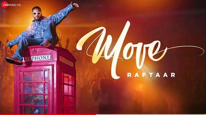 Move [Lyrics] Raftaar, Mr Nair, Sourabh Lokhande | latest Song 2020
