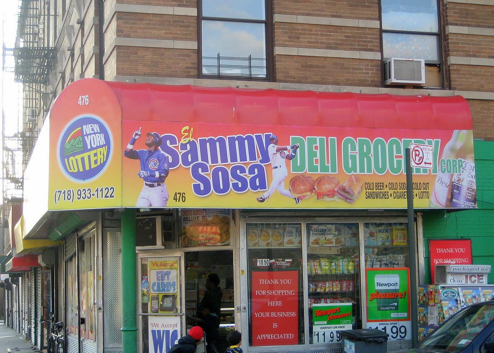 The Nyc Big Adventure El Sammy Sosa Deli Things You