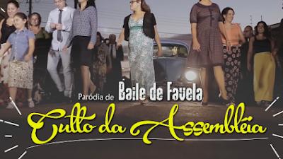 Culto da Assembléia (Baile de Favela) nova paródia do Jonathan Nemer