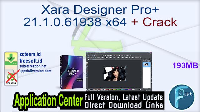 Xara Designer Pro+ 21.1.0.61938 x64 + Crack_ ZcTeam.id
