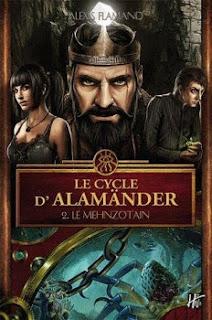 Couverture livre - critique littéraire - Alamänder - Le Mehnzotain