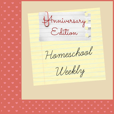 Homeschool Weekly - Anniversary Edition on Homeschool Coffee Break @ kympossibleblog.blogspot.com