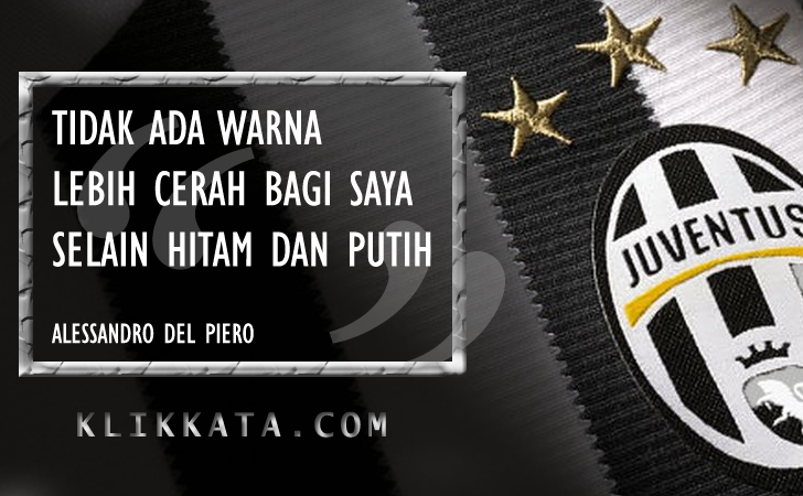 Kumpulan Kata Kata Bijak (Quotes) Juventus (Legenda, Pemain dan Mantan Pemain)