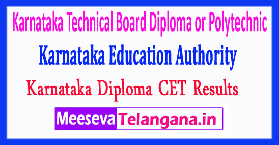 Karnataka Technical Board Diploma or Polytechnic Common Entrance Test KEA DCET Results 2018