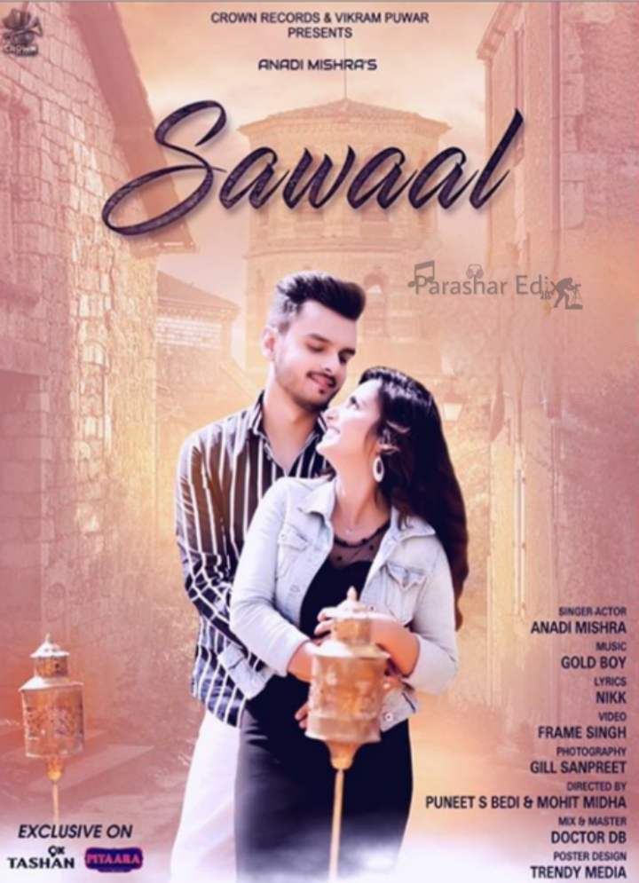Anadi Mishra | Sawaal Mp3 Song Download on mr jatt | Nikk