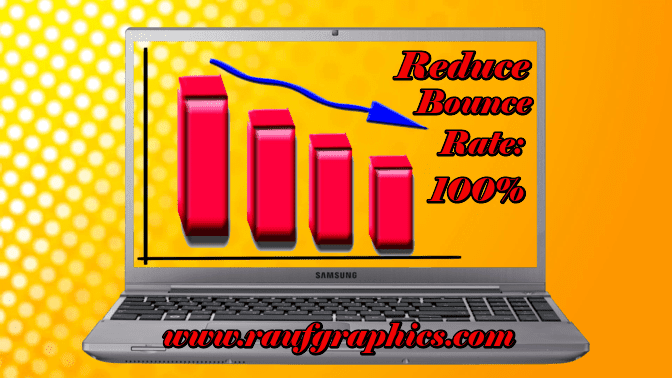 How to Reduce Bounce Rate latest tricks 2019
