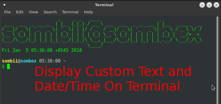 Display Custom Text And Time Everytime You Open Terminal On Linux