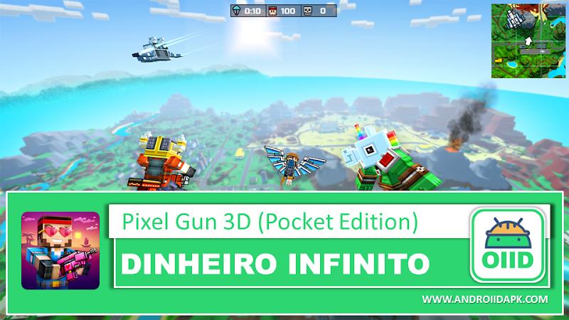 Pixel Gun 3D (Pocket Edition) – APK MOD HACK – Dinheiro Infinito