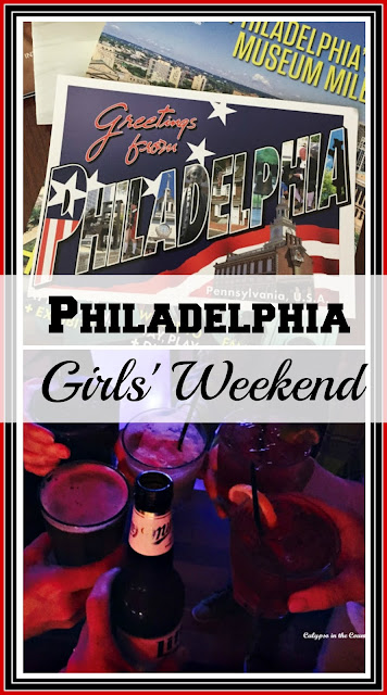 Philadelphia Girls Weekend