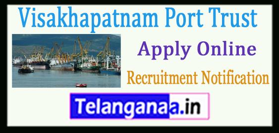 Visakhapatnam Port Trust Recruitment Notification 2017 Apply