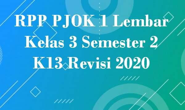 RPP PJOK 1 Lembar Kelas 3 Semester 2 K13 Revisi 2020