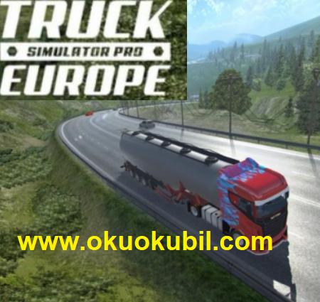Truck Simulator 1.2 Yük Sınırsız Para Mod Apk PRO Avrupa İndir 2020