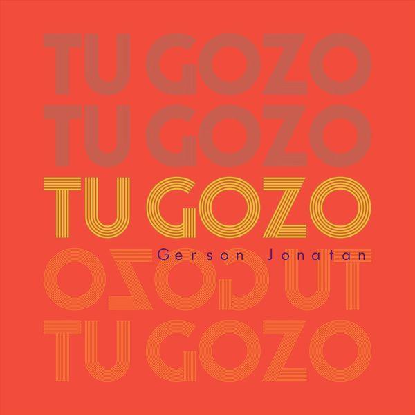 Gerson Jonatan – Tu Gozo (Single) 2021 (Exclusivo WC)